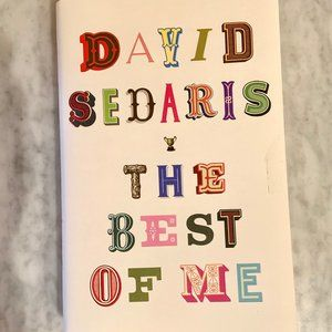 David Sedaris - *The Best of Me NWOT*